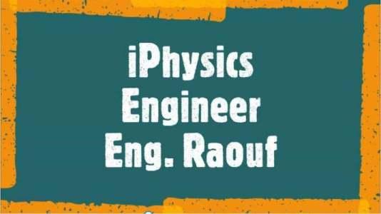 Eng. Raouf (iPhysics Engineer) طالب اون لاين